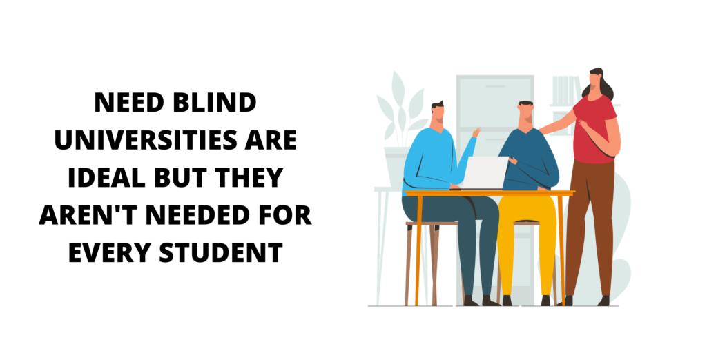 need blind universities